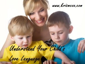 Understand Your Child's Love Language