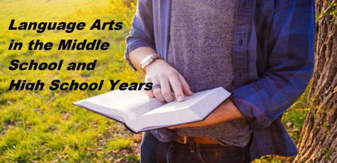 Language Arts in the Middle School and High School Years