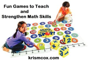 Fun Games to Teach and Strengthen Math Skills