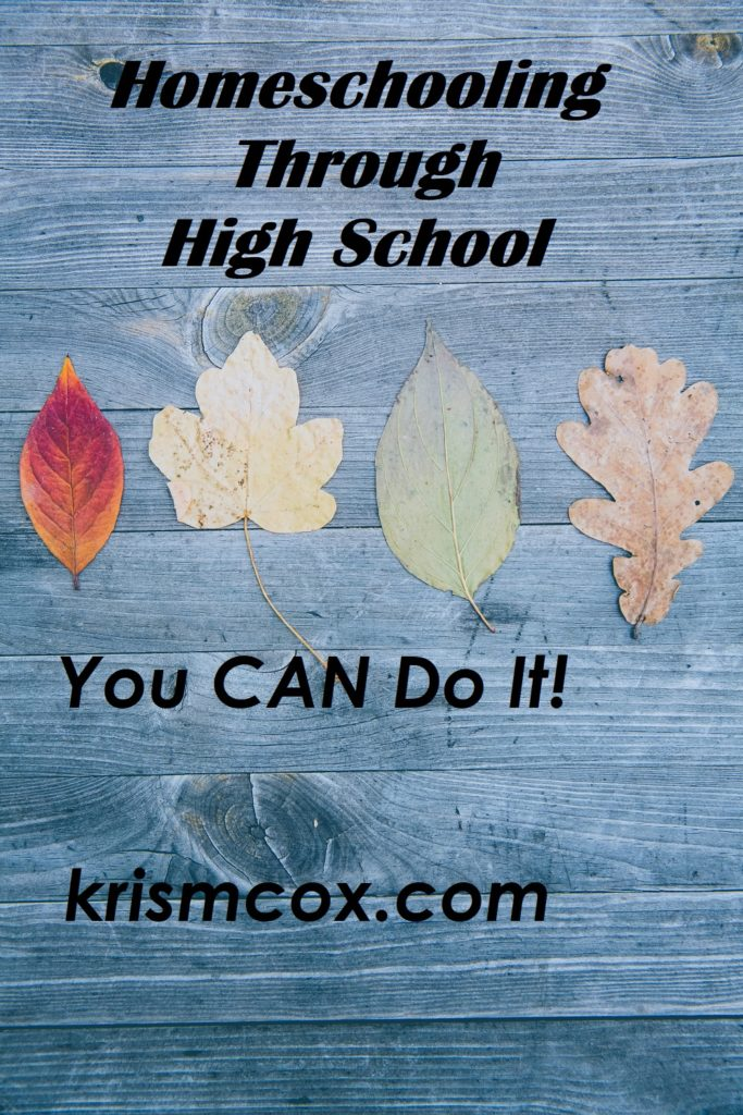 Homeschooling Through High School: You CAN do it!